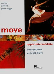 Move Upper- Intermediate Coursebook + CD, Kay Sue, Hird Jon, Maggs Peter