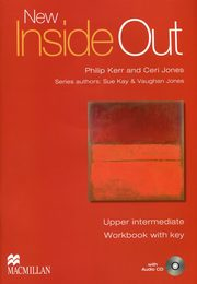 New Inside Out Upper Intermefiate Ćwiczenia + CD, Kay Sue, Jones Vaughan