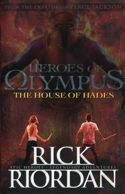 The Heroes of Olympus The House of Hades, Riordan Rick
